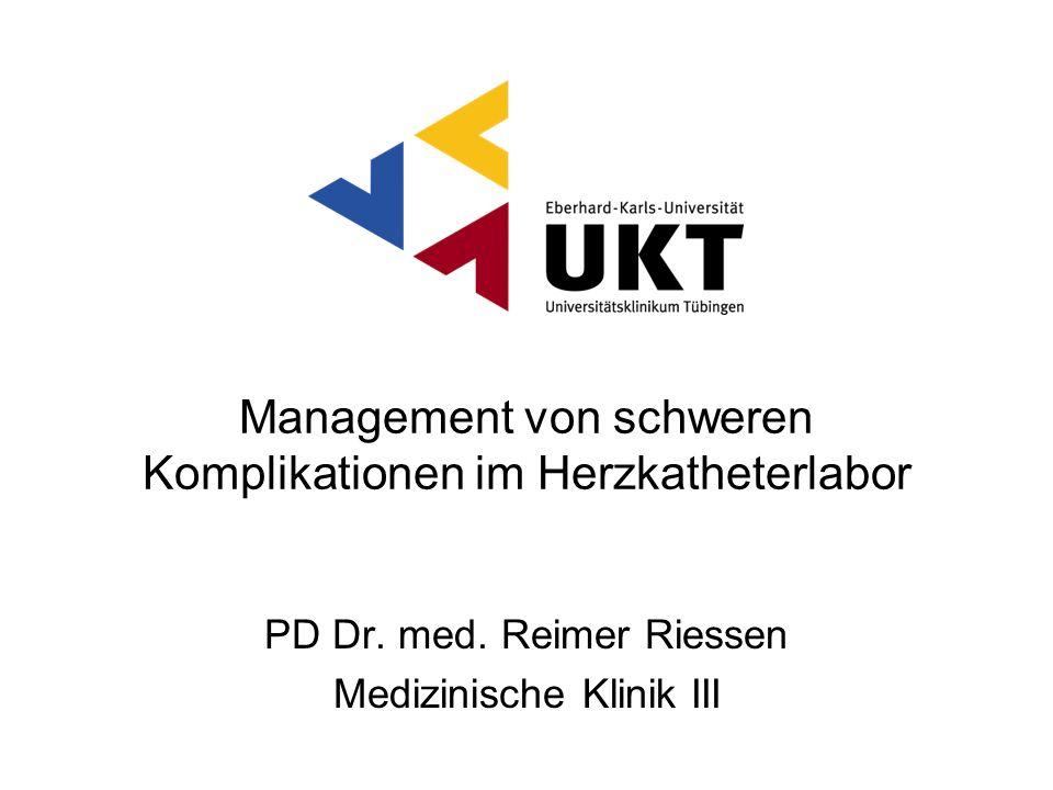 Management von schweren Komplikationen im Herzkatheterlabor PD Dr.