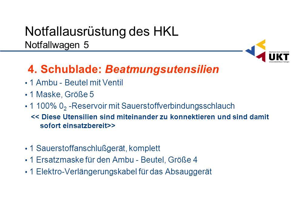 Notfallausrüstung des HKL Notfallwagen 5 4.