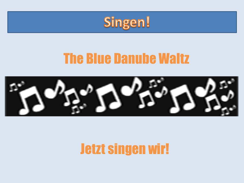 The Blue Danube Waltz Jetzt singen wir!