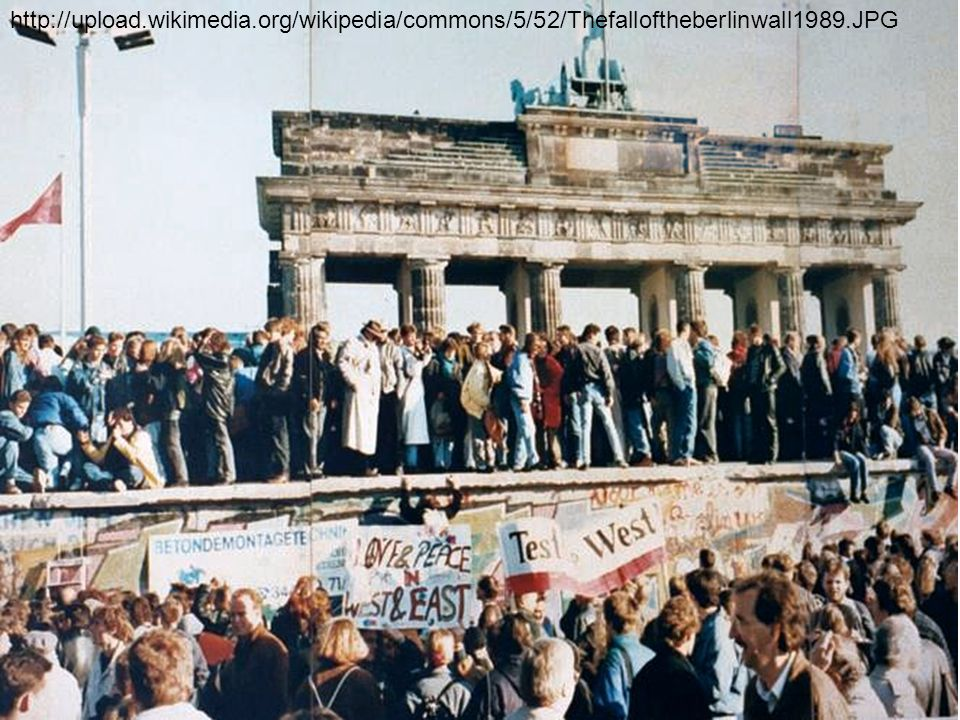 http://upload.wikimedia.org/wikipedia/commons/5/52/Thefalloftheberlinwall1989.JPG