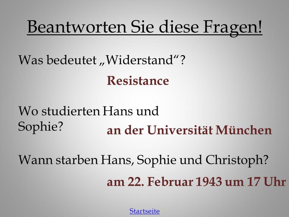 Unterrichtsmaterialen Vokabelliste zum Text Hörtext Fragen zum Text Hans und Sophie Scholl –Biographien Hans Sophie Flugblätter Hitlerjugend und auch