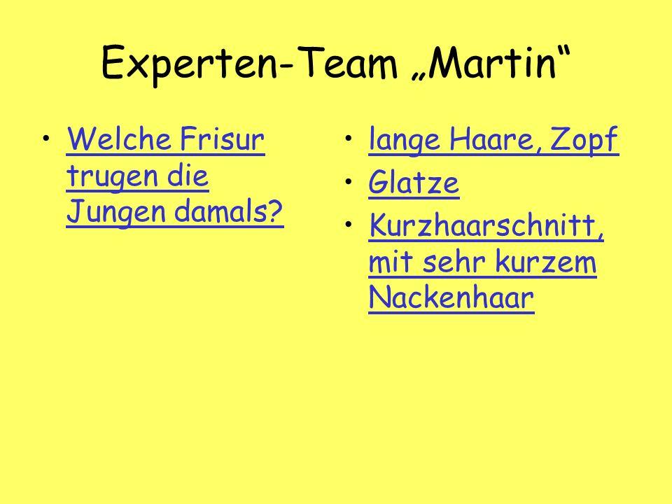 Experten-Team Martin Welche Frisur trugen die Jungen damals Welche Frisur trugen die Jungen damals.