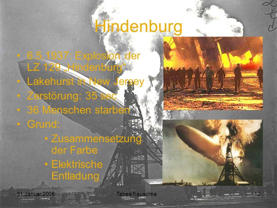 31.Januar.2006 Tabea Kauschke 11
