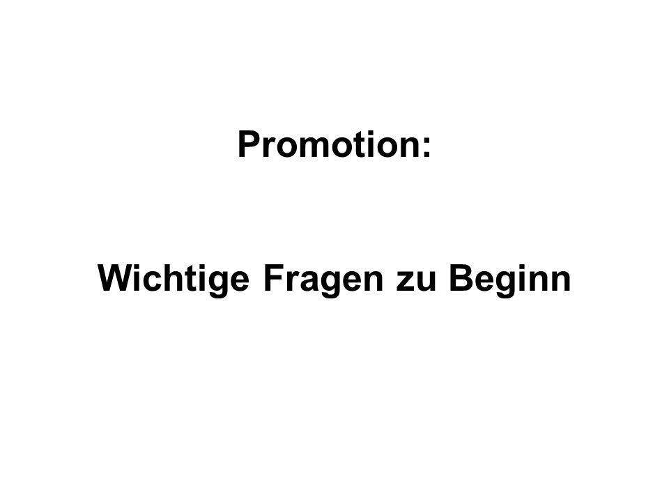 Promotion: Wichtige Fragen zu Beginn