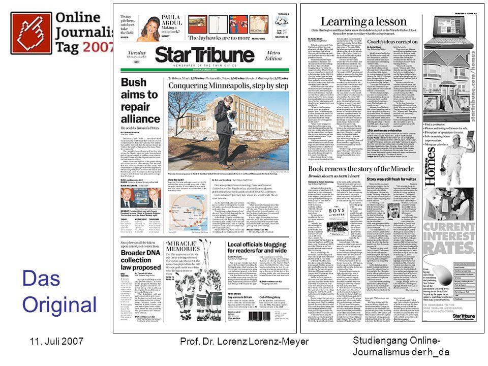 Studiengang Online- Journalismus der h_da 11. Juli 2007Prof. Dr. Lorenz Lorenz-Meyer Das Original