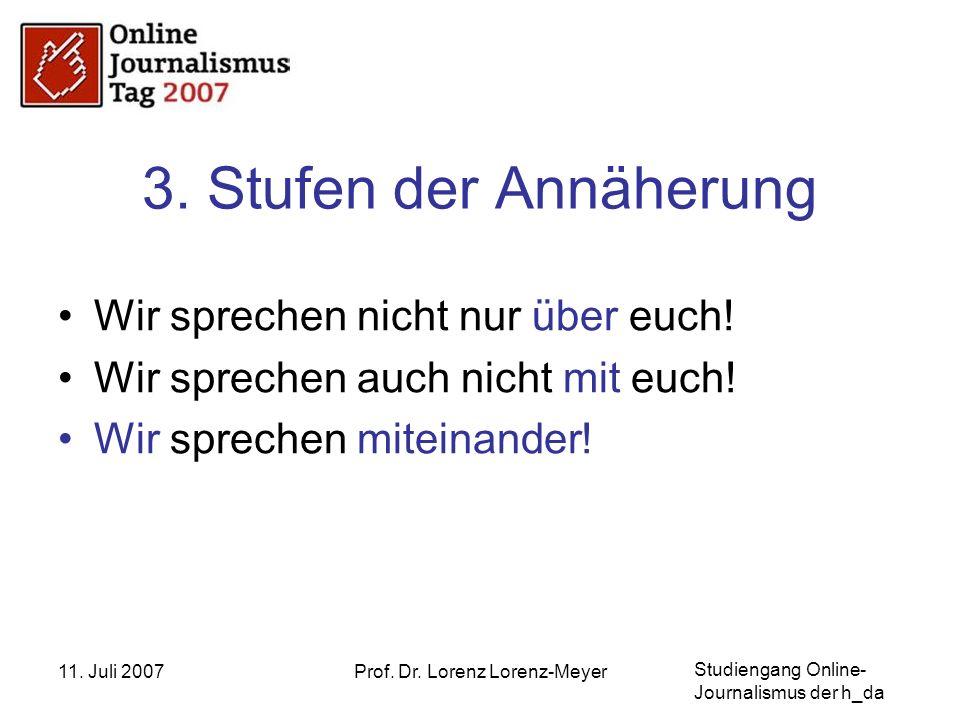 Studiengang Online- Journalismus der h_da 11. Juli 2007Prof.