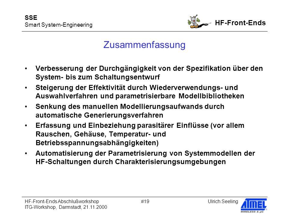 SSE Smart System-Engineering HF-Front-Ends Ulrich SeelingHF-Front-Ends Abschlußworkshop ITG-Workshop, Darmstadt, 21.11.2000 #19 Zusammenfassung Verbes