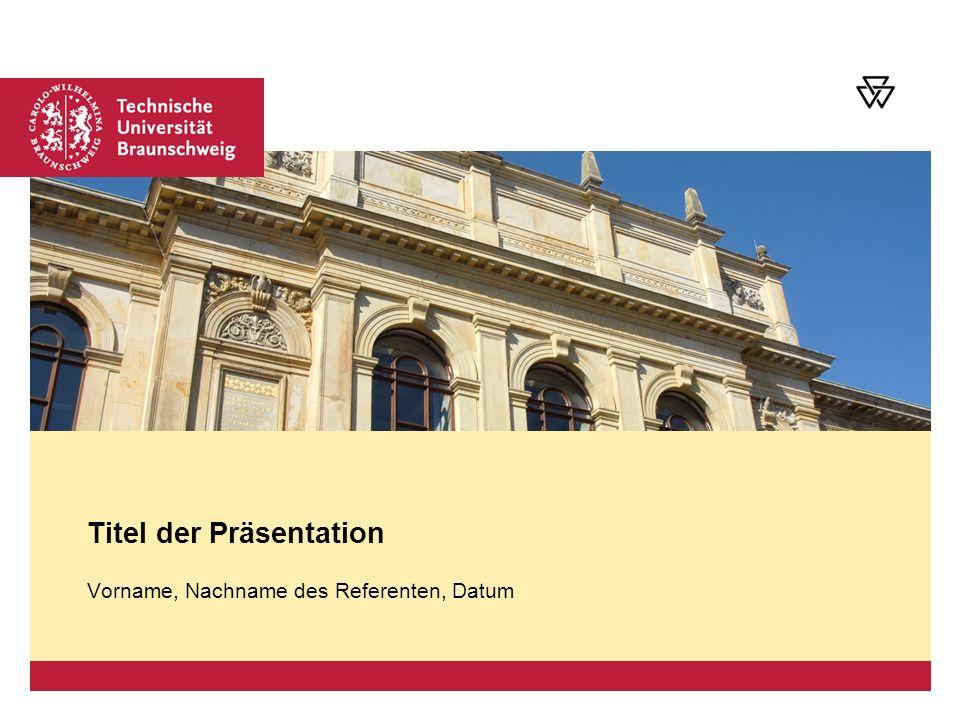 Platzhalter für Bild, Bild auf Titelfolie hinter das Logo einsetzen Vorname, Nachname des Referenten, Datum Titel der Präsentation