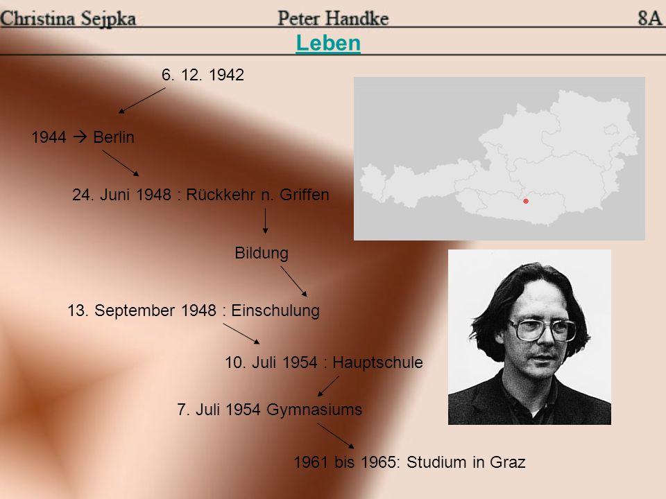 Leben 6. 12. 1942 24. Juni 1948 : Rückkehr n. Griffen 1944 Berlin 13. September 1948 : Einschulung 10. Juli 1954 : Hauptschule 7. Juli 1954 Gymnasiums