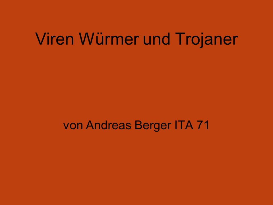Viren Würmer und Trojaner von Andreas Berger ITA 71