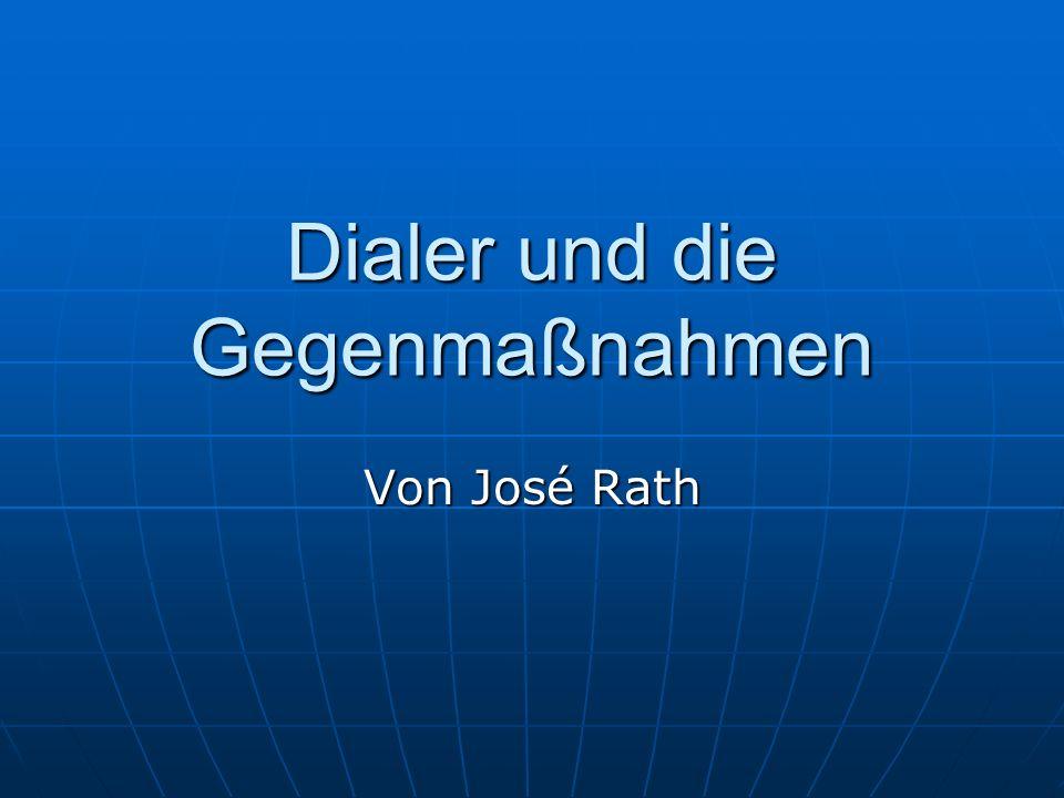 Dialer und die Gegenmaßnahmen Von José Rath