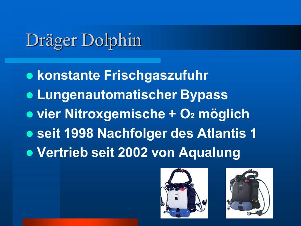 konstante Frischgaszufuhr Lungenautomatischer Bypass vier Nitroxgemische + O 2 möglich seit 1998 Nachfolger des Atlantis 1 Vertrieb seit 2002 von Aqua