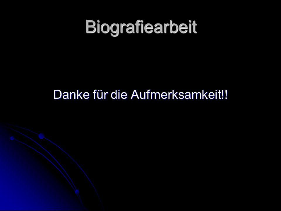 Biografiearbeit Danke für die Aufmerksamkeit!!