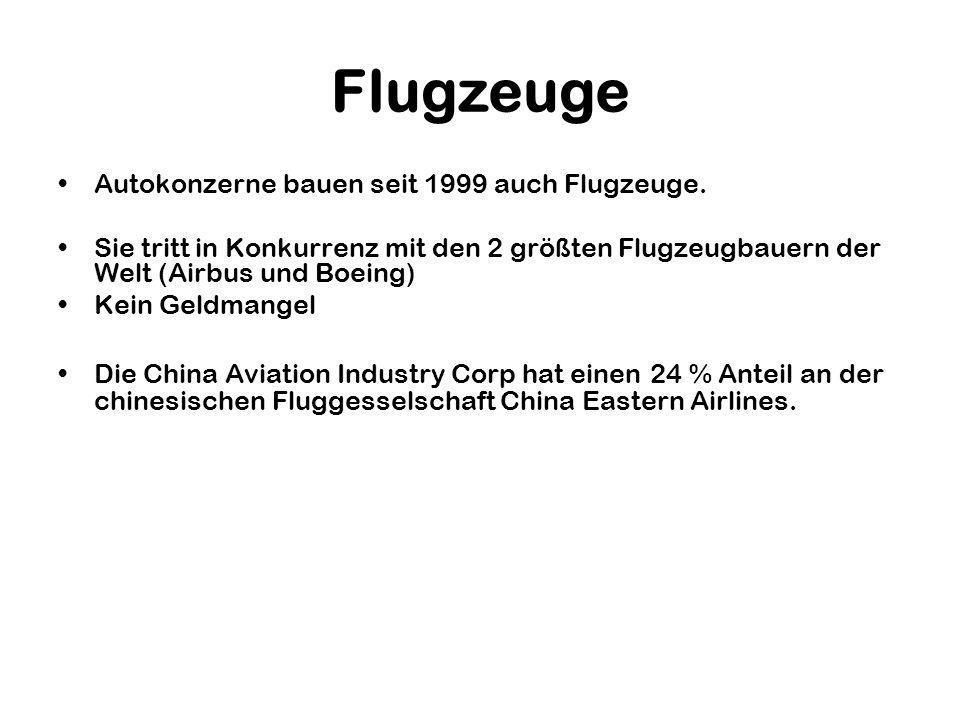 Flugzeuge Autokonzerne bauen seit 1999 auch Flugzeuge.