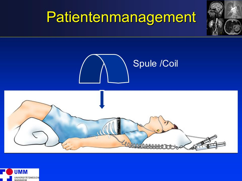 Patientenmanagement Spule /Coil