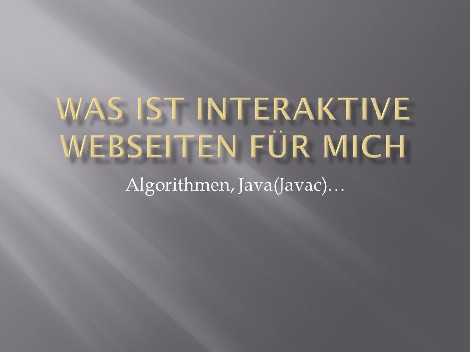 Algorithmen, Java(Javac)…