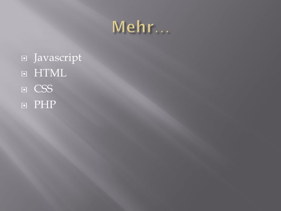 Javascript HTML CSS PHP