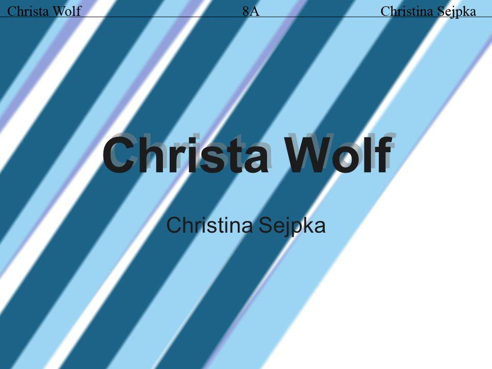 Inhaltsverzeichnis Christa Wolf Bilder: Christa Wolf Kindheitsmuster Jugend Familie Karriere Umbruch und Aufschwung Der Aufschwung Abrechnung mit der DDR Auszeichnungen Werke