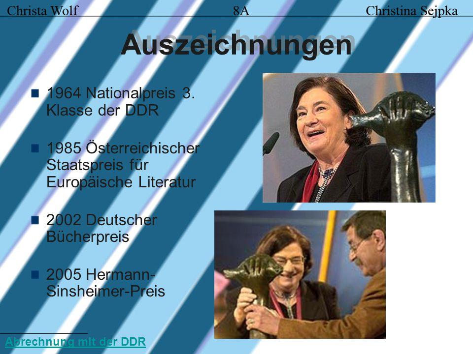 Auszeichnungen 1964 Nationalpreis 3. Klasse der DDR 1985 Österreichischer Staatspreis für Europäische Literatur 2002 Deutscher Bücherpreis 2005 Herman
