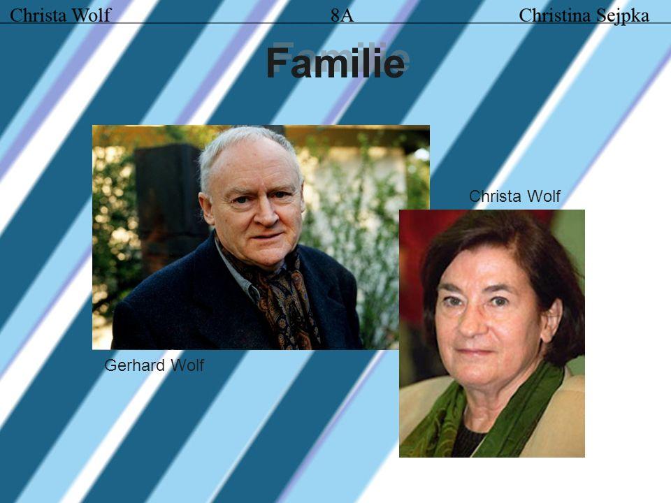 Familie Gerhard Wolf Christa Wolf