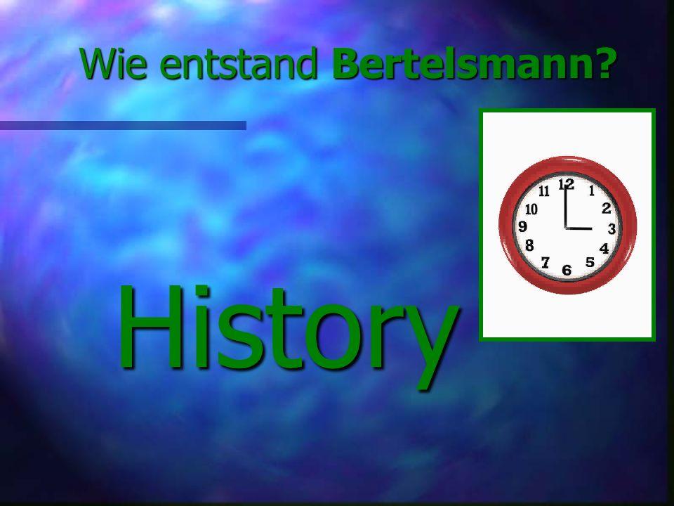 Inhalt: Historie of Bertelsmann Historie of Bertelsmann Produktionslinien Produktionslinien Niederlassungen Niederlassungen Verlag Heinrich Vogel Verl
