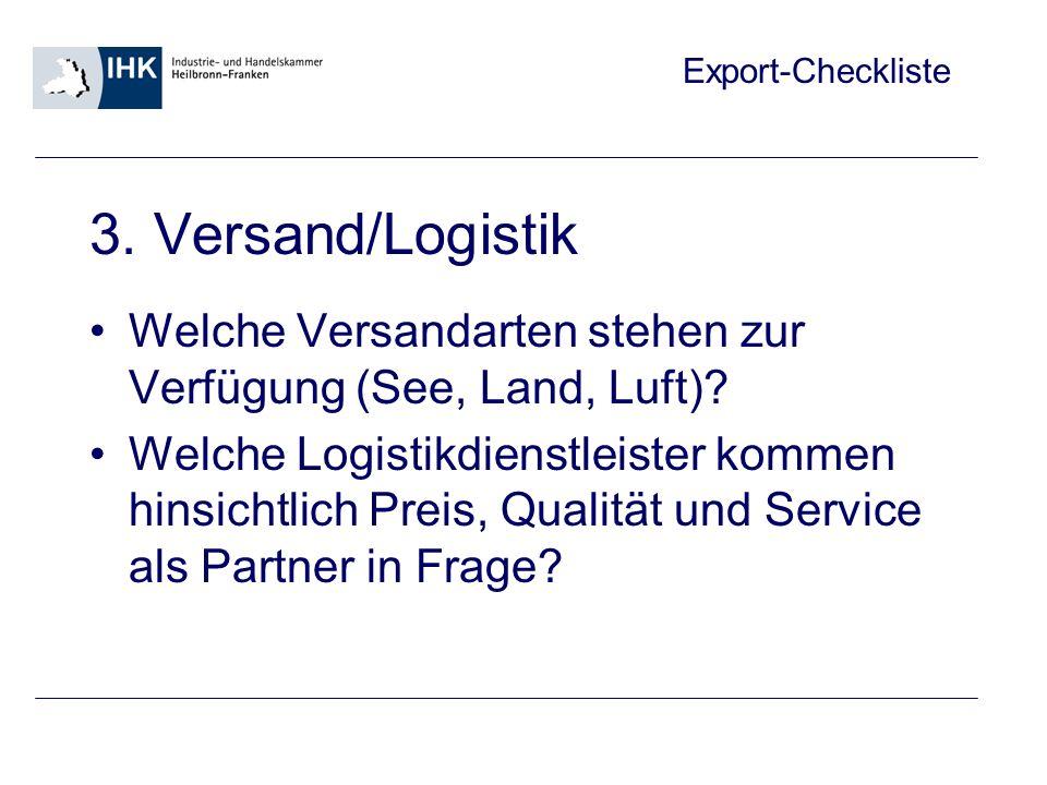 Export-Checkliste 4.Produktion Sind freie Kapazitäten vorhanden bzw.