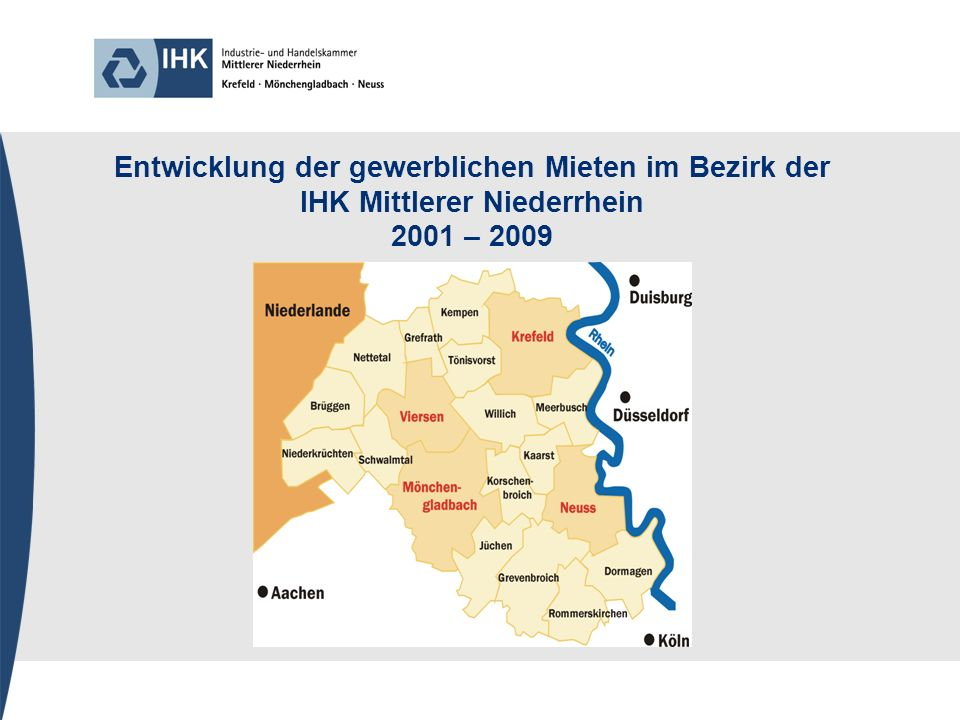Entwicklung der gewerblichen Mieten im Bezirk der IHK Mittlerer Niederrhein 2001 – 2009