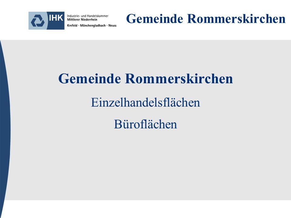 Gemeinde Rommerskirchen Einzelhandelsflächen Büroflächen