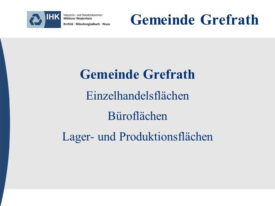 Gemeinde Grefrath Einzelhandelsflächen Büroflächen Lager- und Produktionsflächen