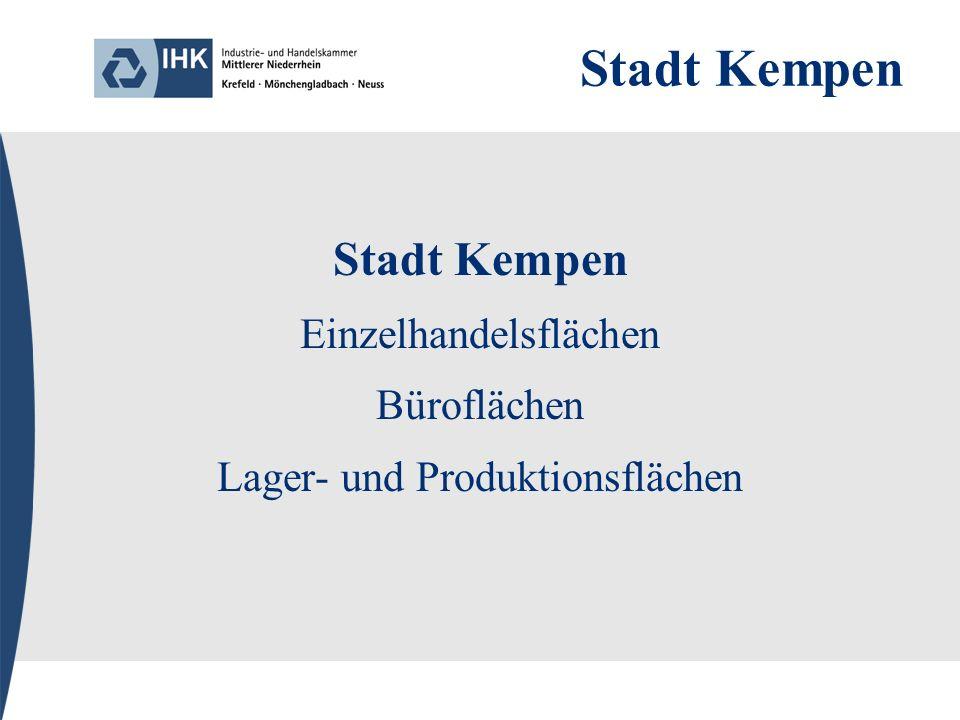 Stadt Kempen Einzelhandelsflächen Büroflächen Lager- und Produktionsflächen