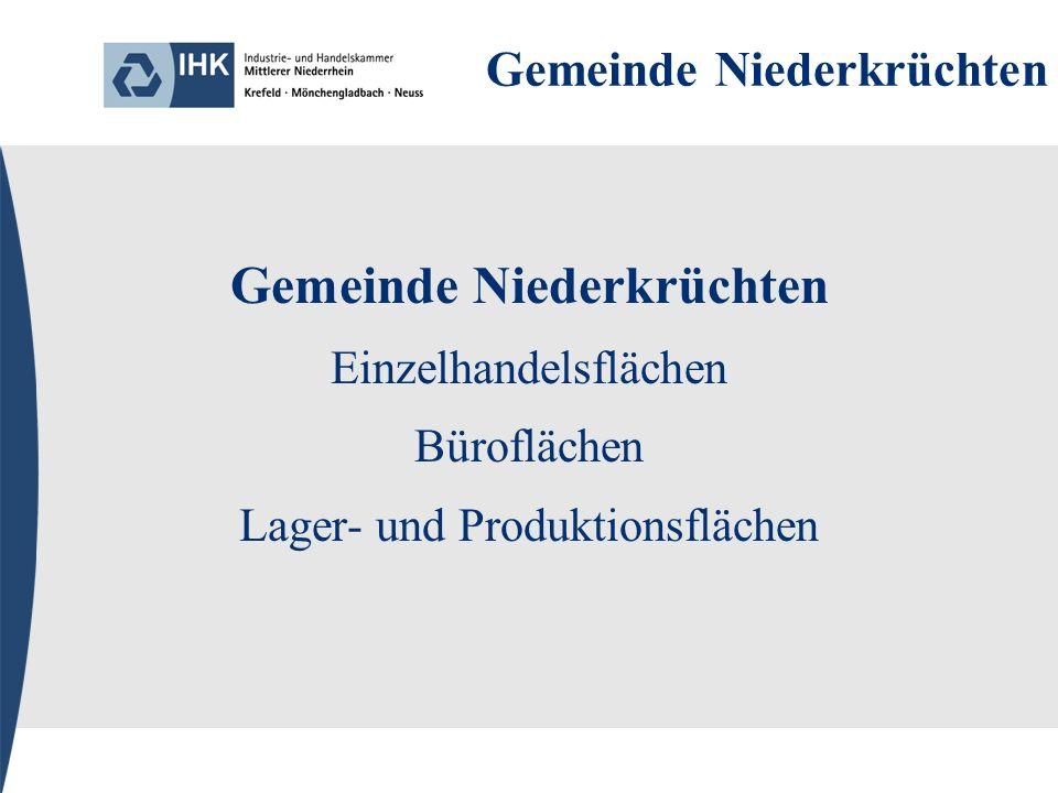 Gemeinde Niederkrüchten Einzelhandelsflächen Büroflächen Lager- und Produktionsflächen
