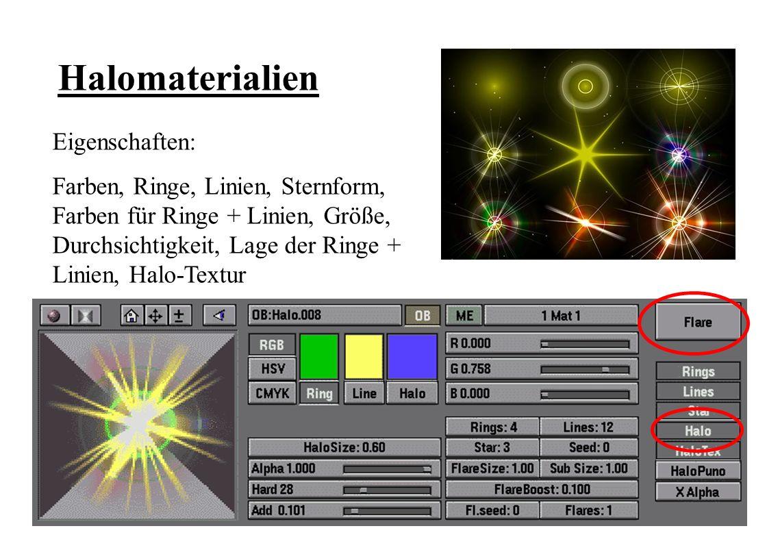 Halomaterialien Eigenschaften: Farben, Ringe, Linien, Sternform, Farben für Ringe + Linien, Größe, Durchsichtigkeit, Lage der Ringe + Linien, Halo-Textur