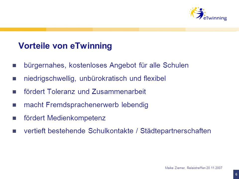 7 7 Maike Ziemer, Relaistreffen 20.11.2007 2. Schritt: Anmeldung