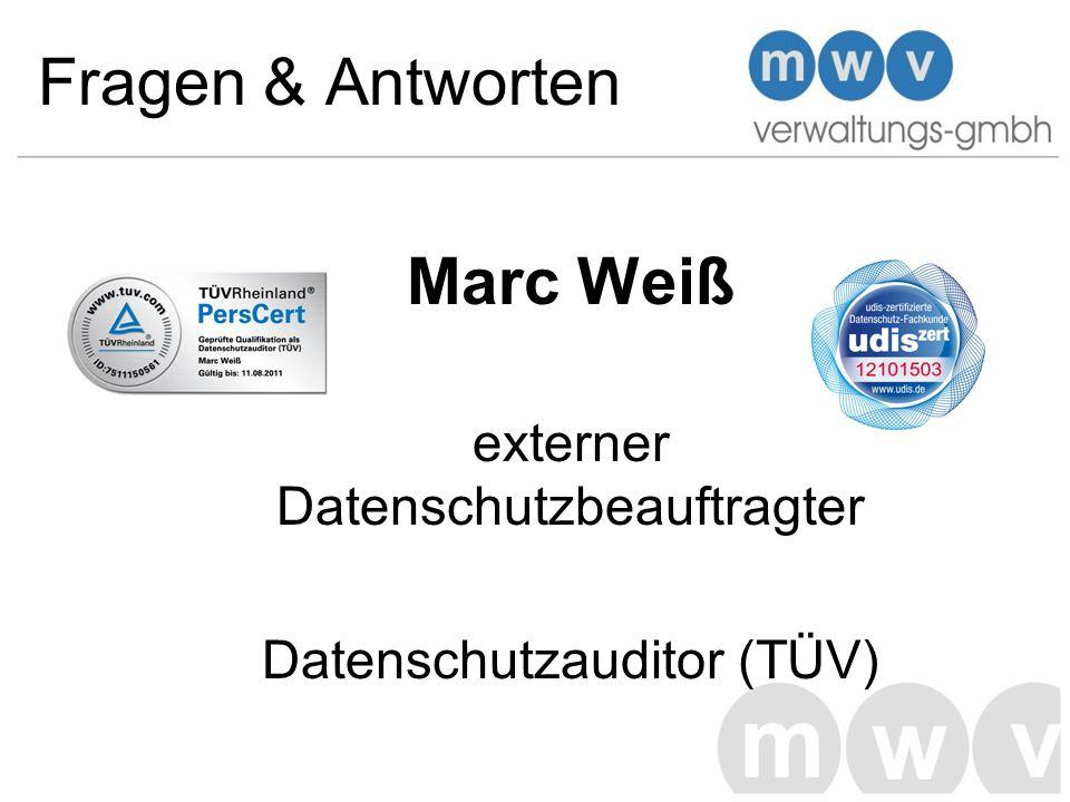 Fragen & Antworten Marc Weiß externer Datenschutzbeauftragter Datenschutzauditor (TÜV)