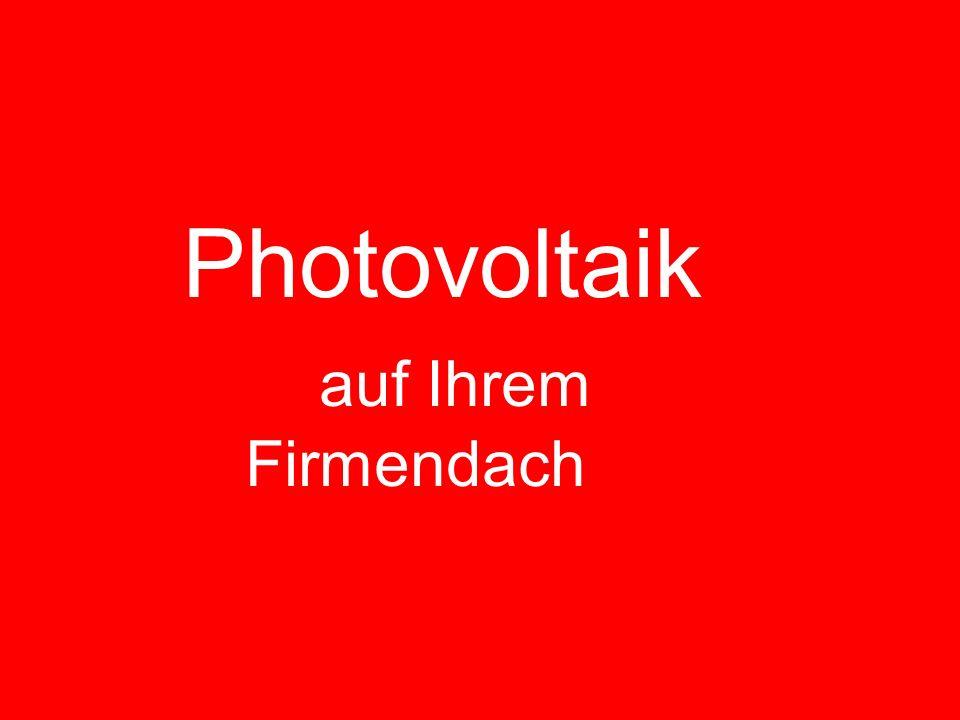 Photovoltaik auf Ihrem Firmendach