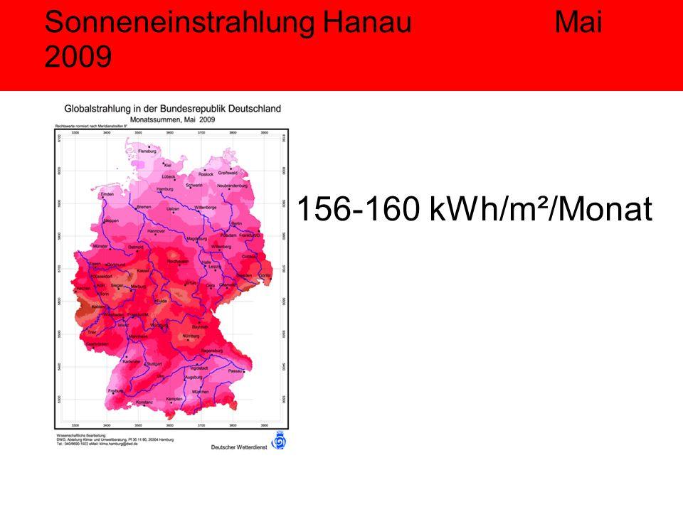 Sonneneinstrahlung Hanau Mai 2009 156-160 kWh/m²/Monat