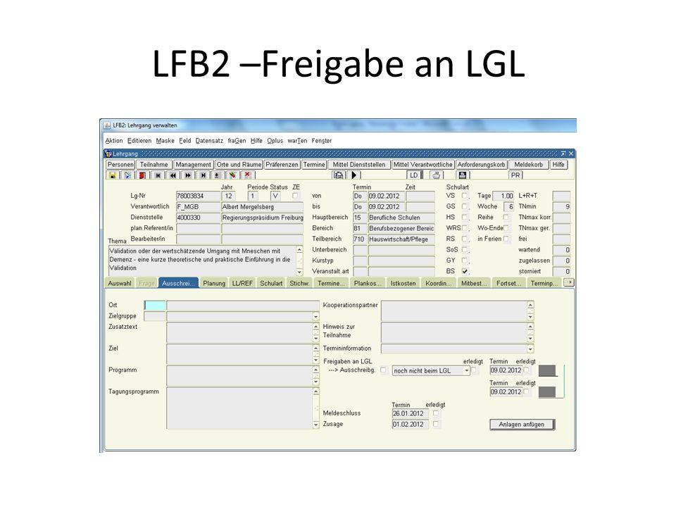 LFB2 –Freigabe an LGL