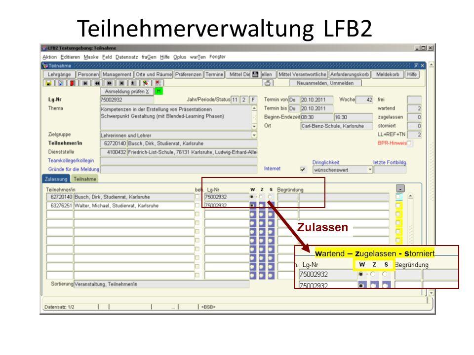Teilnehmerverwaltung LFB2 Zulassen