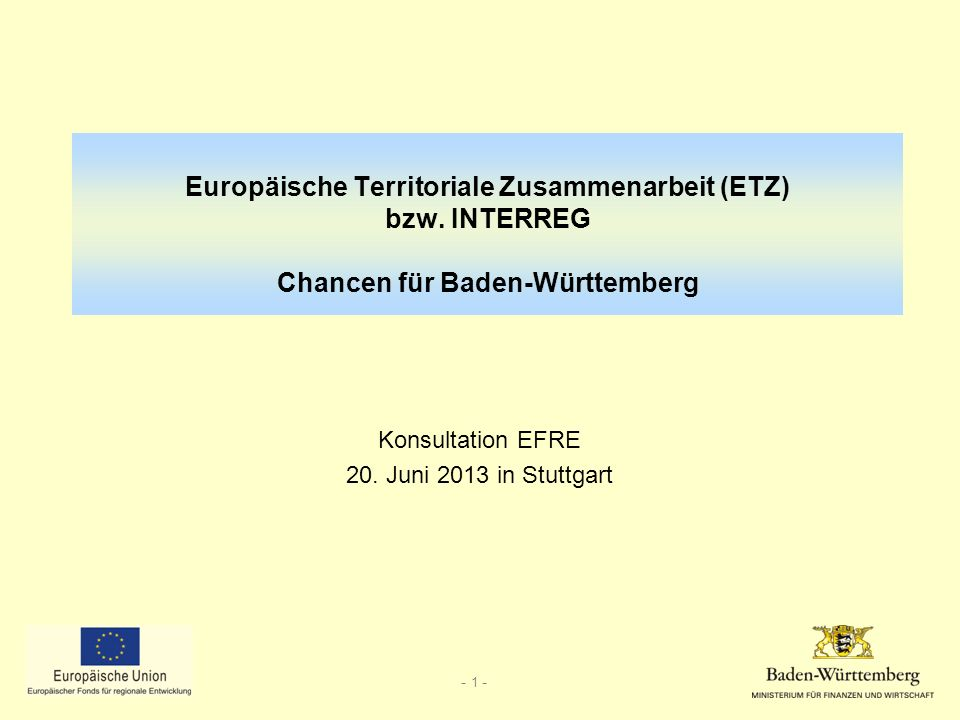 - 2 - Rahmenbedingungen der ETZ 2014+ (INTERREG V) Paradigmenwechsel (Strategie Europa 2020 ): –Kohärenz der politischen Ziele und Maßnahmen vor Ort durch fonds- und fachübergreifende Planung und Strategieentwicklung verbessern –Makrostrategien (für BW relevant: Donauraumstrategie (EUSDR)) Stärkere thematische Fokussierung auch im Bereich der ETZ –nicht alle Ziele können gefördert werden (80 % für 4 von 11 mögliche Thematischen Zielen) Aber: Innovation und Forschung (TO 1) und CO 2 -Reduzierung (TO 4) als wichtige Ziele in fast allen Programmräumen.
