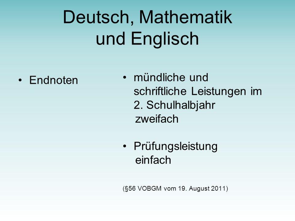 Deutsch, Mathematik und Englisch Endnoten mündliche und schriftliche Leistungen im 2.