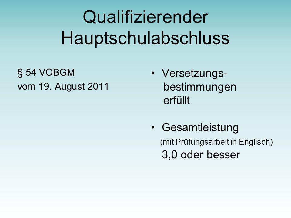 Qualifizierender Hauptschulabschluss § 54 VOBGM vom 19.