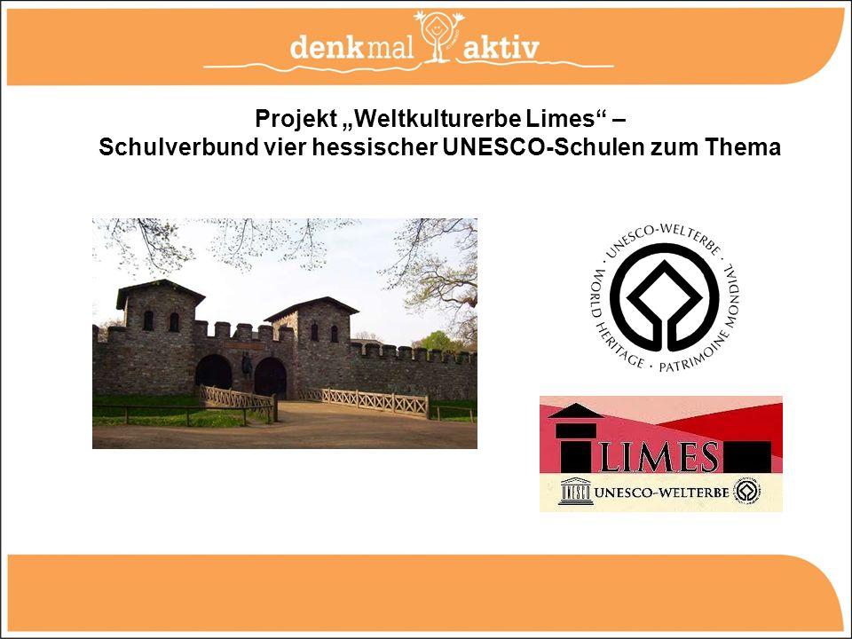 Projekt Weltkulturerbe Limes – Schulverbund vier hessischer UNESCO-Schulen zum Thema