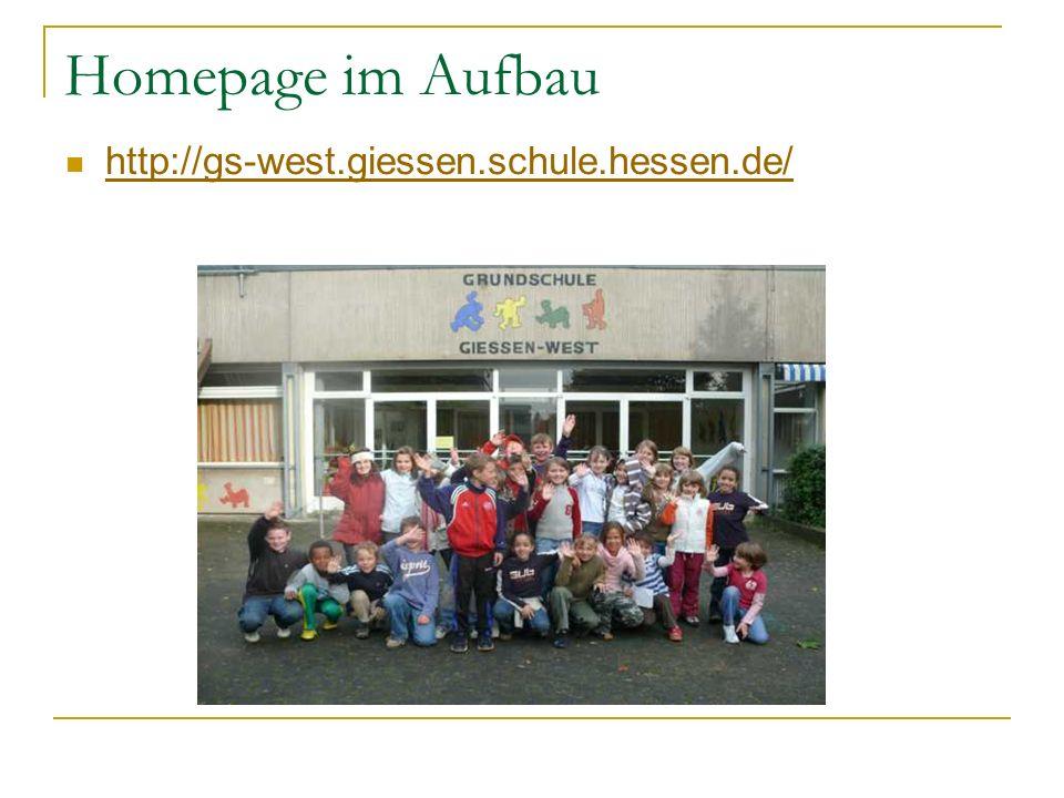 Homepage im Aufbau http://gs-west.giessen.schule.hessen.de/