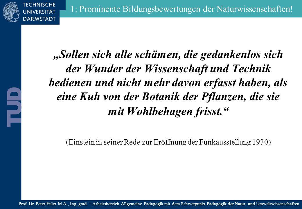 Naturwissenschaft – Stiefkind der Bildung .Die zerrissene Bildung im 20.