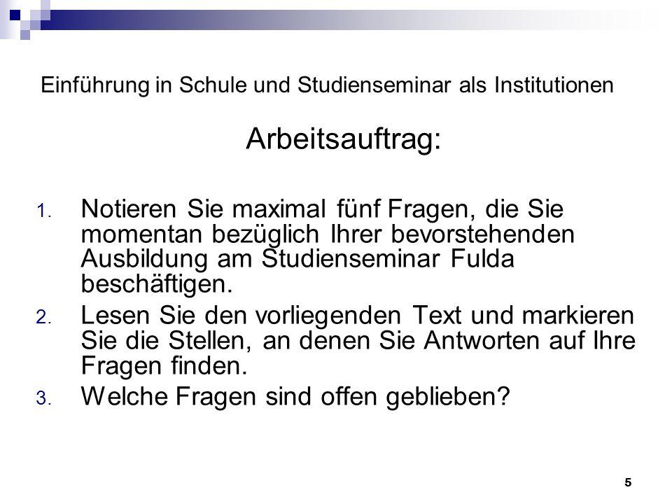 6 Einführung in Schule und Studienseminar als Institutionen Teil 2 Die Organisation der Ausbildung