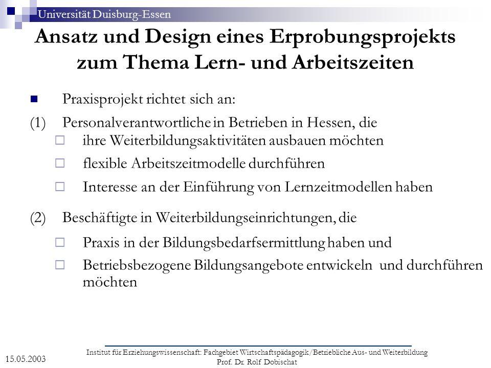 Universität Duisburg-Essen Institut für Erziehungswissenschaft: Fachgebiet Wirtschaftspädagogik/Betriebliche Aus- und Weiterbildung Prof. Dr. Rolf Dob