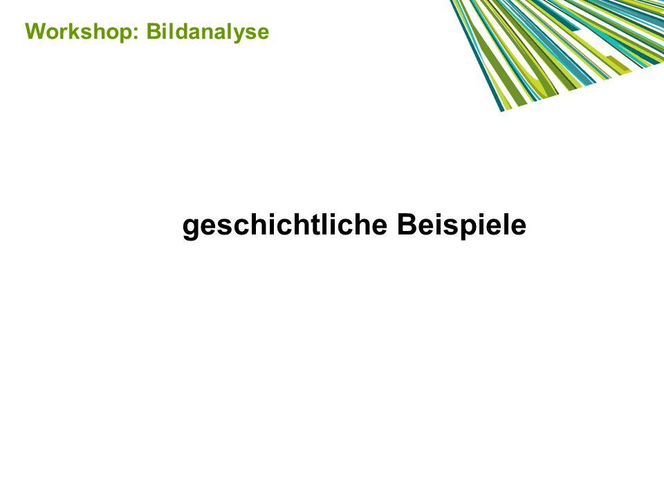 Workshop: Bildanalyse geschichtliche Beispiele