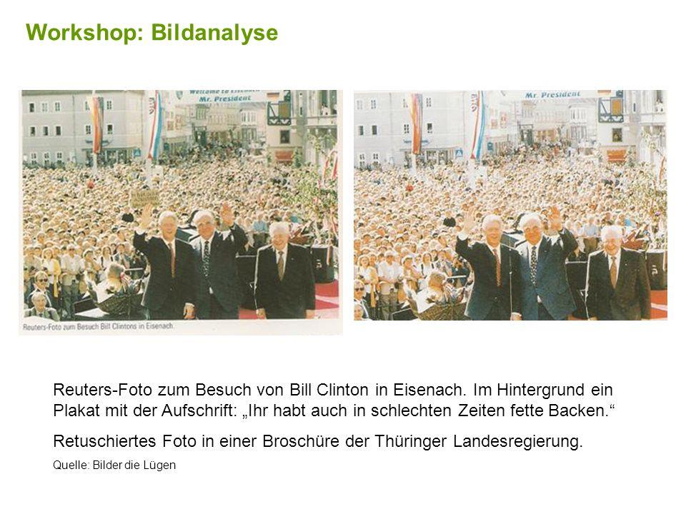 Reuters-Foto zum Besuch von Bill Clinton in Eisenach. Im Hintergrund ein Plakat mit der Aufschrift: Ihr habt auch in schlechten Zeiten fette Backen. R