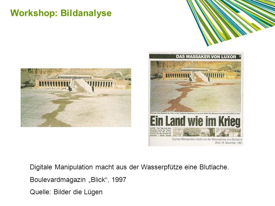 Digitale Manipulation macht aus der Wasserpfütze eine Blutlache. Boulevardmagazin Blick, 1997 Quelle: Bilder die Lügen Workshop: Bildanalyse