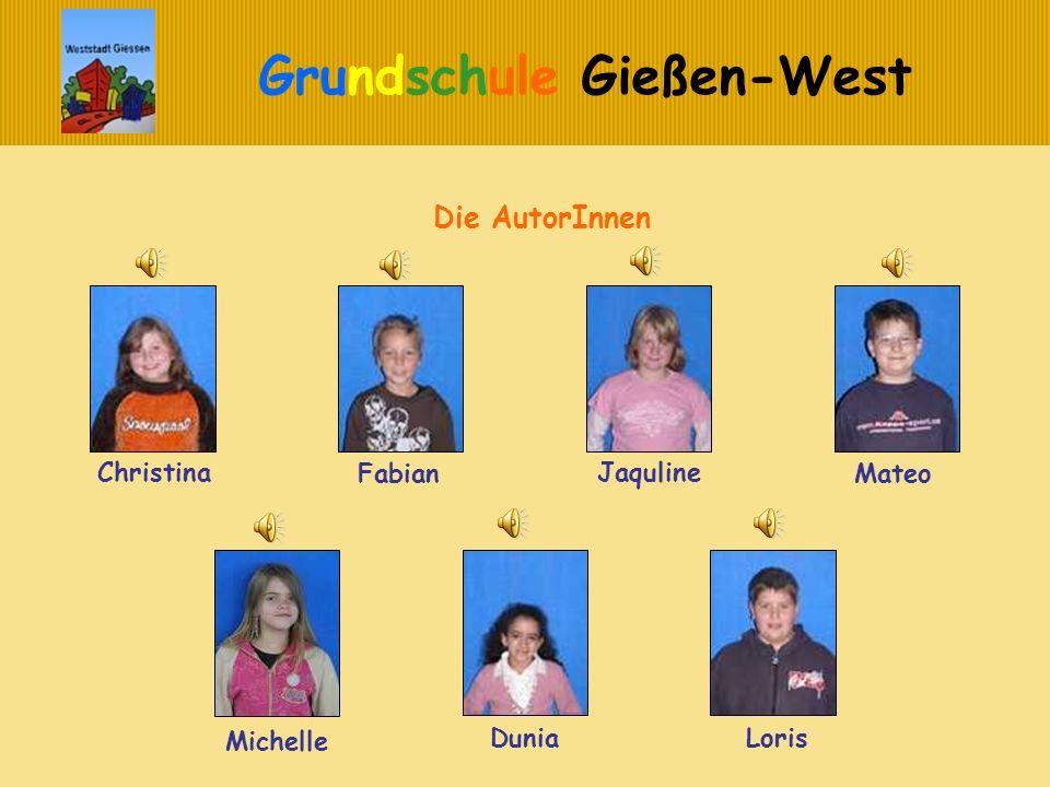 Grundschule Gießen-West Wir bedanken uns für Ihre Aufmerksamkeit